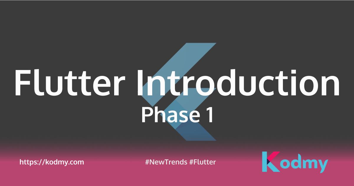 Flutter introduction Phase1