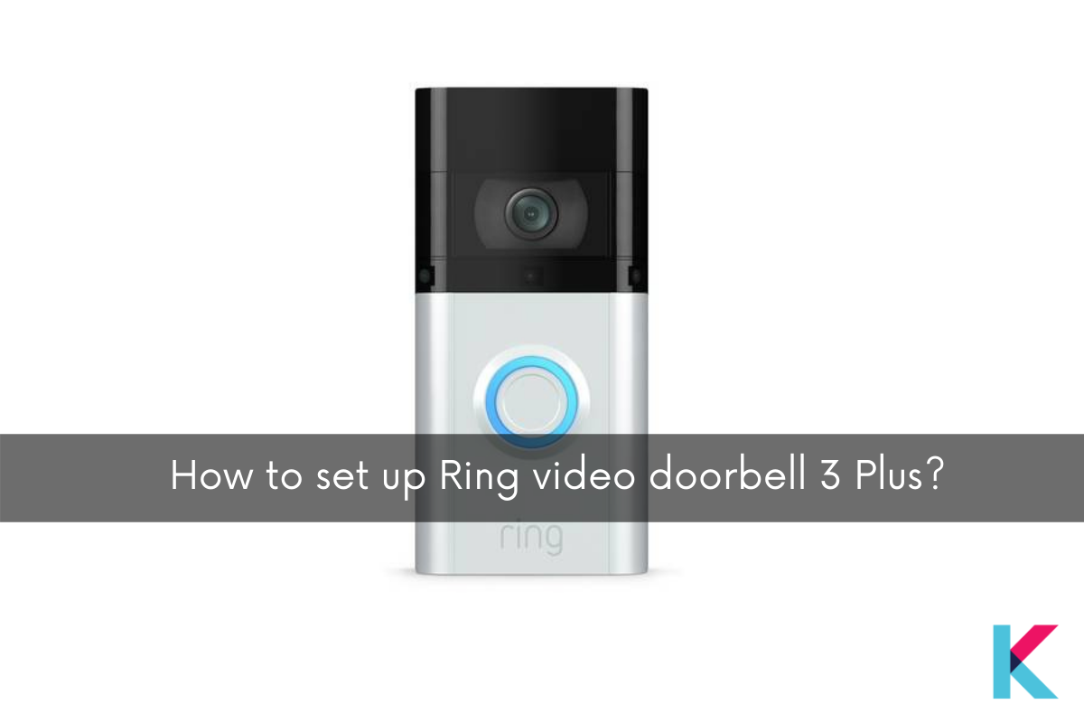 There is two way to set up your Ring Doorbell 3 Plus. You want to do installation and activation to set up your doorbell.