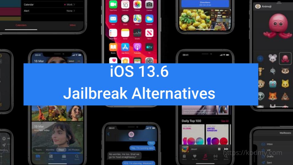iOS 13.6 Jailbreak Alternatives